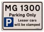 MG 1300 Car Owners Gift| New Parking only Sign | Metal face Brushed Aluminium MG 1300 Model